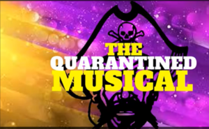 The Quarantined Musical