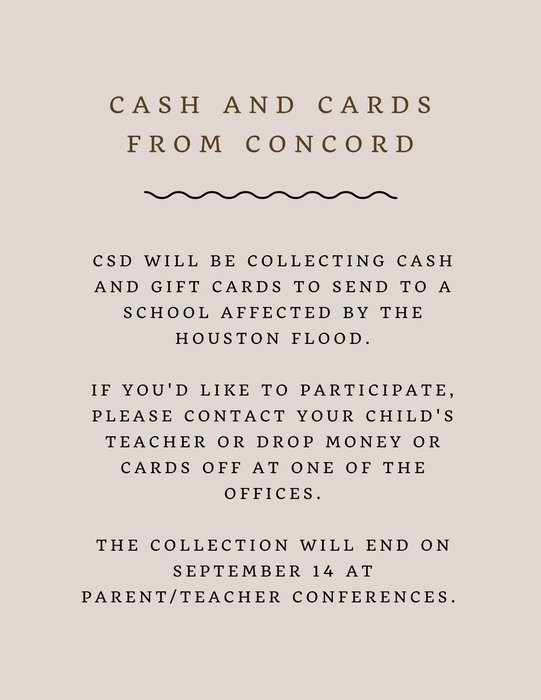 CSD will be collecting cash and gift cards to send to a school affected by the Houston flood.